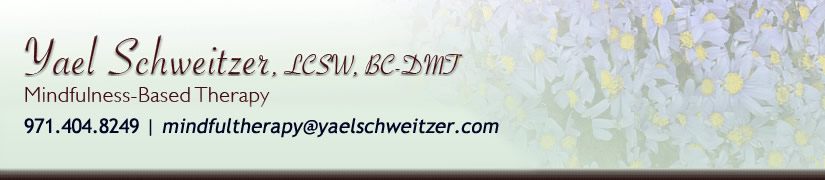 Yael Schweitzer, LCSW, BC-DMT: Mindfulness-Based Therapy in Portland, Oregon